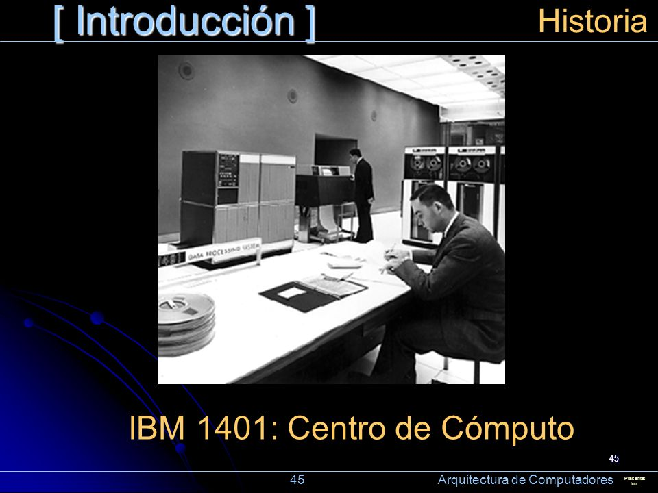 [ Introducción ] Historia IBM 1401: Centro de Cómputo